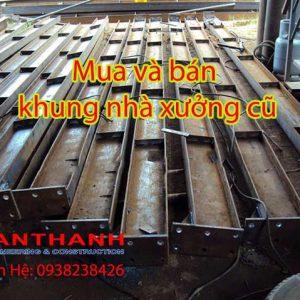 Mua Bán Khung Nhà Xưởng Cũ Tại Tây Ninh
