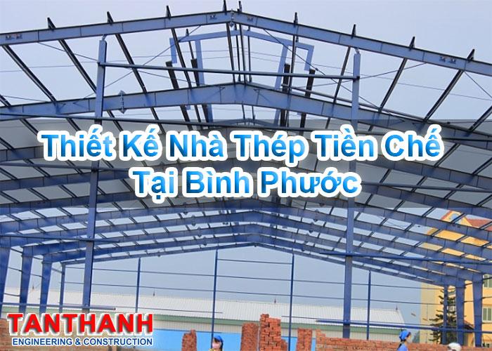 Thiết kế nhà thép tiền chế tại Bình Phước