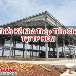 Thiết Kế Nhà Thép Tiền Chế Tại TP HCM