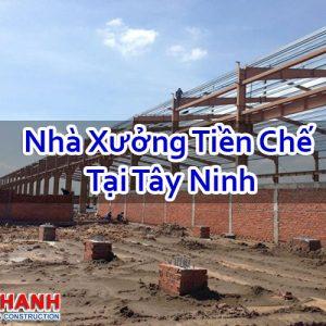 Nhà Xưởng Tiền Chế Tại Tây Ninh