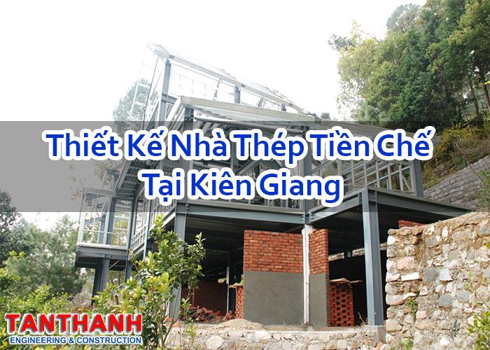 Thiết kế nhà thép tiền chế tại Kiên Giang