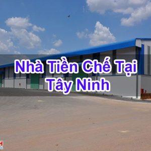 Nhà Tiền Chế Tại Tây Ninh