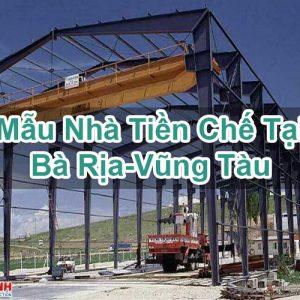 Mẫu Nhà Tiền Chế Tại Bà Rịa-Vũng Tàu