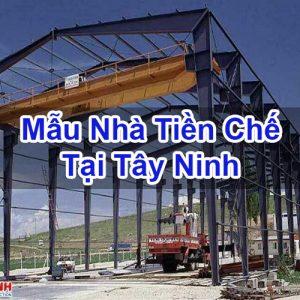 Mẫu Nhà Tiền Chế Tại Tây Ninh