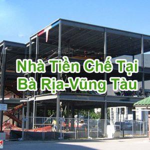 Nhà Tiền Chế Tại Bà Rịa-Vũng Tàu