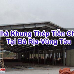 Nhà Khung Thép Tiền Chế Tại Bà Rịa-Vũng Tàu