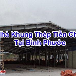 Nhà Khung Thép Tiền Chế Tại Bình Phước