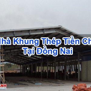 Nhà Khung Thép Tiền Chế Tại Đồng Nai