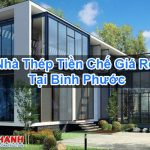 Nhà Thép Tiền Chế Giá Rẻ Tại Bình Phước Chuyên Nghiệp Tốt
