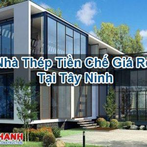 Nhà Thép Tiền Chế Giá Rẻ Tại Tây Ninh