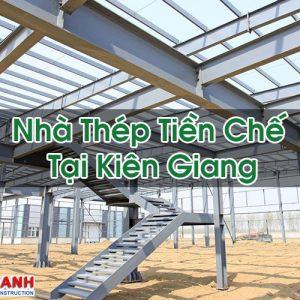 Nhà Thép Tiền Chế Tại Kiên Giang