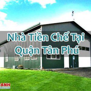 Nhà Tiền Chế Tại Quận Tân Phú