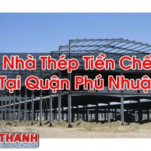 Nhà Thép Tiền Chế Tại Quận Phú Nhuận