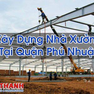 Xây Dựng Nhà Xưởng Tại Quận Phú Nhuận