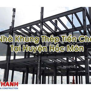 Nhà Khung Thép Tiền Chế Tại Huyện Hóc Môn