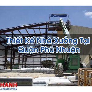 Thiết Kế Nhà Xưởng Tại Quận Phú Nhuận