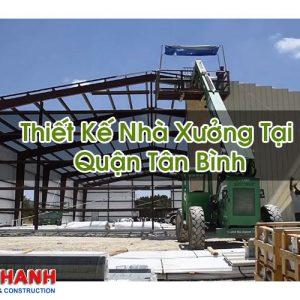 Thiết Kế Nhà Xưởng Tại Quận Tân Bình