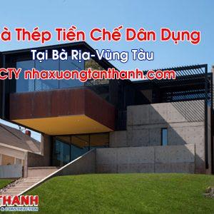 Nhà Thép Tiền Chế Dân Dụng Tại Bà Rịa-Vũng Tàu