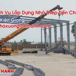 Lắp Dựng Nhà Thép Tiền Chế Tại Kiên Giang