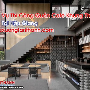 Quán Cafe Khung Thép Tại Hậu Giang