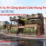 Quán Cafe Khung Thép Tại Củ Chi Dịch Vụ Thi Công Nhanh