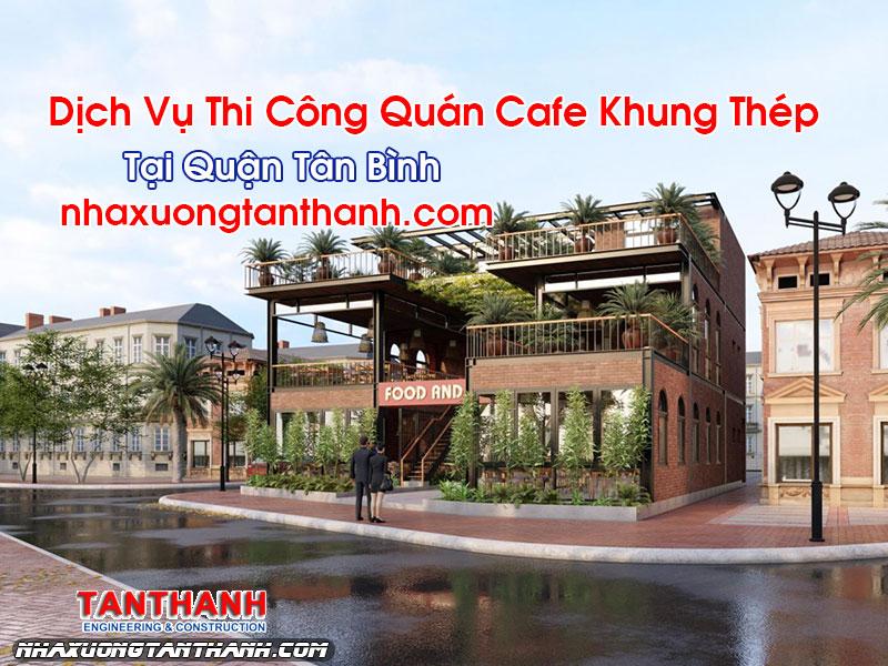 Quán Cafe Khung Thép Tại Tân Bình